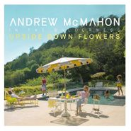 Andrew McMahon In The Wilderness, Upside Down Flowers (CD)