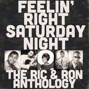 Various Artists, Feelin' Right Saturday Night: The Ric & Ron Anthology (CD)
