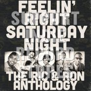 Various Artists, Feelin' Right Saturday Night: The Ric & Ron Anthology [Black Friday] (LP)