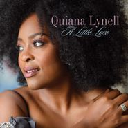 Quiana Lynell, A Little Love (CD)