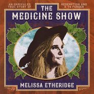 Melissa Etheridge, The Medicine Show (CD)