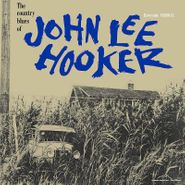 John Lee Hooker, The Country Blues Of John Lee Hooker [180 Gram Vinyl] (LP)