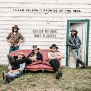 Lukas Nelson, Turn Off The News (Build A Garden) (CD)