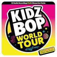 Kidz Bop Kids, Kidz Bop World Tour (CD)