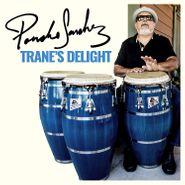 Poncho Sanchez, Trane's Delight (CD)