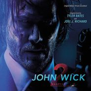 Tyler Bates, John Wick Chapter 2 [OST] (LP)