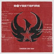 BoySetsFire, Tomorrow Come Today (CD)