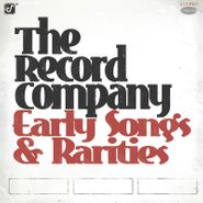 The Record Company, Early Songs & Rarities [Black Friday] (LP)