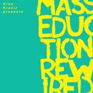 St. Vincent, Nina Kraviz Presents Masseduction Rewired [Clear Vinyl] (LP)