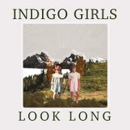 Indigo Girls, Look Long (CD)