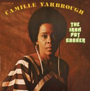 Camille Yarbrough, The Iron Pot Cooker [Record Store Day] (LP)