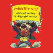 Collective Soul, Hints Allegations & Things Left Unsaid (LP)