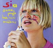 Sia, Some People Have Real Problems (CD)