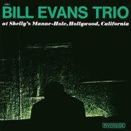 Bill Evans Trio, At Shelly's Manne-Hole [180 Gram Vinyl] (LP)
