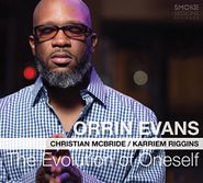 Orrin Evans, The Evolution Of Oneself (CD)