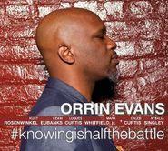 Orrin Evans, #knowingishalfthebattle (CD)