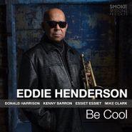Eddie Henderson, Be Cool (CD)