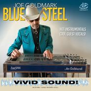 Joe Goldmark, Blue Steel (CD)