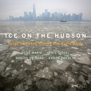 Various Artists, Ice On The Hudson: Songs By Renee Rosnes & David Haidu (CD)