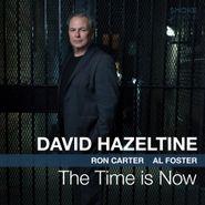 David Hazeltine, The Time Is Now (CD)
