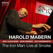 Harold Mabern, The Iron Man: Live At Smoke (CD)