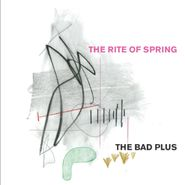 The Bad Plus, The Rite Of Spring (CD)