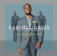 Darnell Davis & The Remnant, Moving Forward (CD)