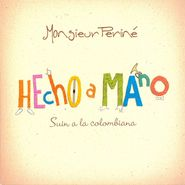 Monsieur Periné, Hecho A Mano (CD)