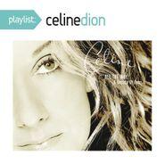 Celine Dion, Playlist: Celine Dion (CD)
