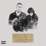 The Wind + The Wave, From The Wreckage (LP)