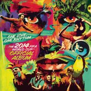 Various Artists, One Love, One Rhythm: The 2014 FIFA World Cup Official Album (CD)