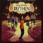 Idina Menzel, If / Then: A New Musical [OCR] (CD)