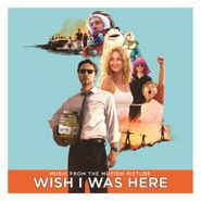 Various Artists, Wish I Was Here [180 Gram Vinyl OST] (LP)