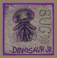 Dinosaur Jr., Bug: Live At The 9:30 Club (LP)