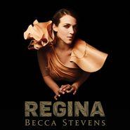 Becca Stevens, Regina (CD)