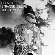 Bleachers, Strange Desire: The Demos [Black Friday] (LP)