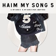 "HAIM, My Song 5 [Picture Disc] (10"")"