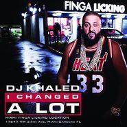 DJ Khaled, I Changed A Lot (CD)