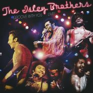The Isley Brothers, Groove With You... Live! [Black Friday] (LP)