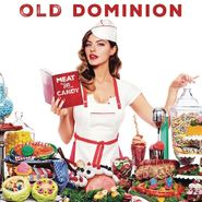 Old Dominion, Meat And Candy (CD)