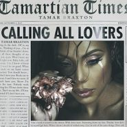 Tamar Braxton, Calling All Lovers [Deluxe Edition] (CD)
