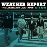 Weather Report, The Legendary Live Tapes: 1978-1981 [Box Set] (CD)