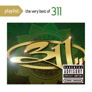 311, Playlist: The Very Best Of 311 (CD)