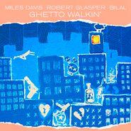 """Miles Davis, Ghetto Walkin' [Record Store Day] (12"""")"""