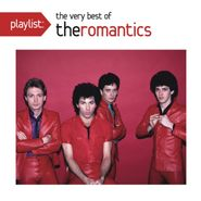 The Romantics, Playlist: The Very Best Of The Romantics (CD)