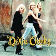 Dixie Chicks, Wide Open Spaces (LP)