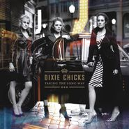 The Chicks, Taking The Long Way (LP)