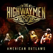 The Highwaymen, The Highwaymen Live: American Outlaws [CD / Blu-ray] (CD)