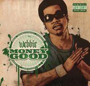 Webbie, Money Good (CD)