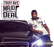 Troy Ave, Major Without A Deal (CD)
